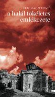 Könyv borító - A halál tökéletes emlékezete
