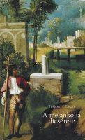 Könyv borító - A melankólia dicsérete