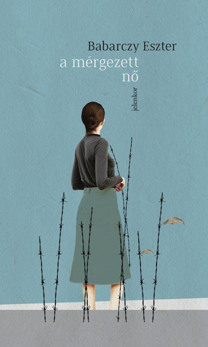 Könyv borító - A mérgezett nő